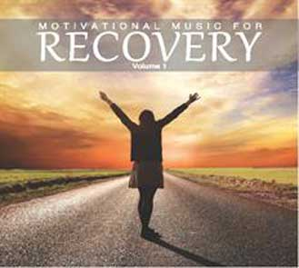 Motivational Music For Recovery1 - Motivational Music For Recovery Vol. 1
